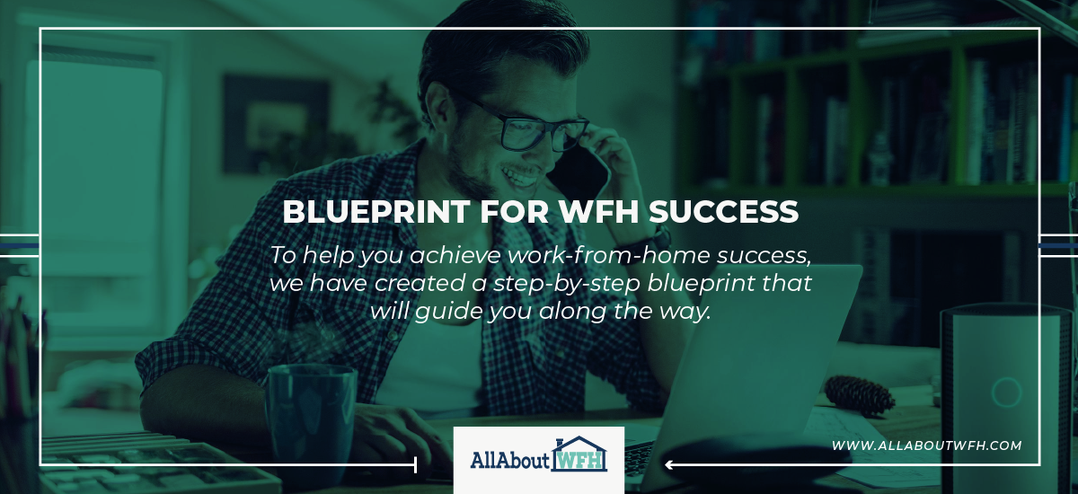 Blueprint for WFH Success