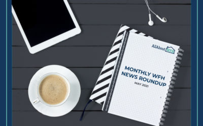Monthly WFH News Roundup – May 2021