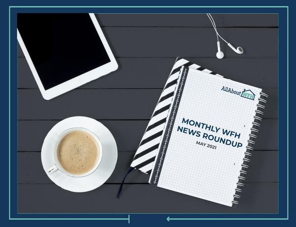 WFH News May 2021